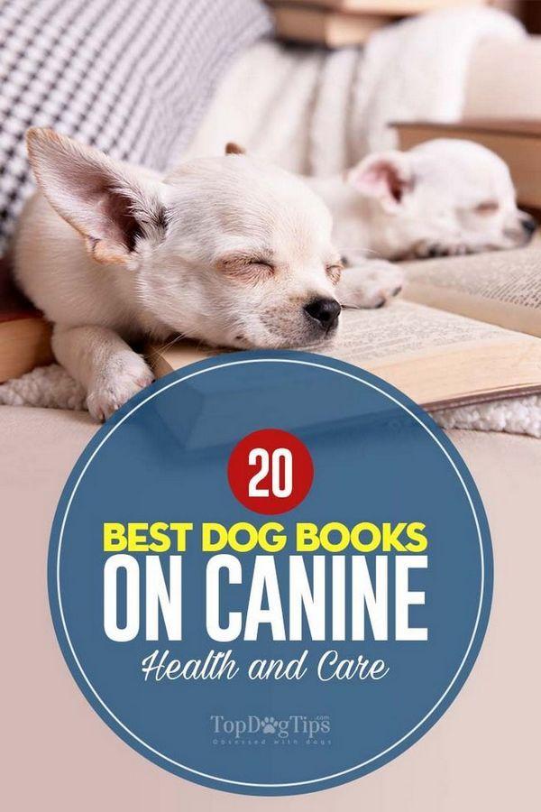 Cea mai bună carte de câini despre sănătatea și îngrijirea caninului