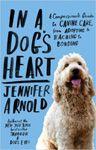 În inima unui câine